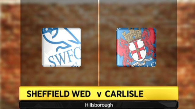 Sheff Wed 2-1 Carlisle