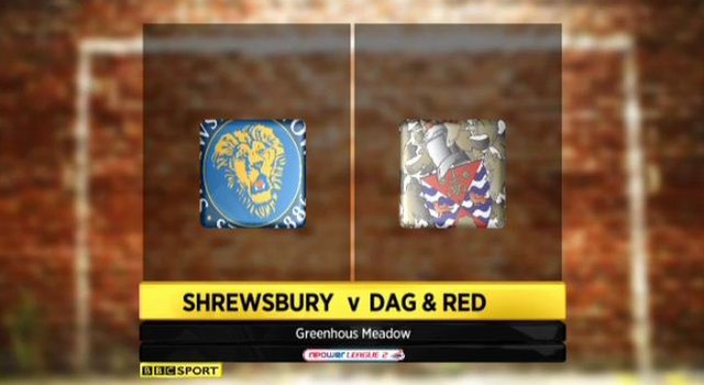 Shrewsbury 1-0 Dag & Red