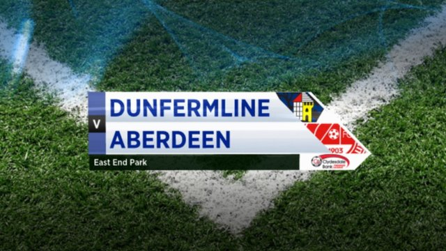 Highlights - Dunfermline 3-0 Aberdeen