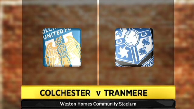 Colchester 4-2 Tranmere