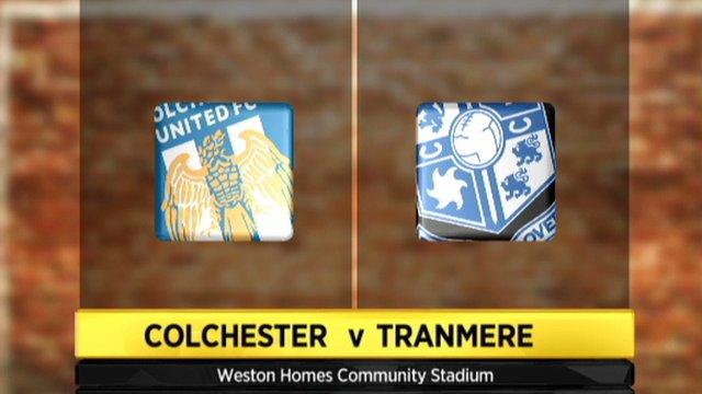 Colchester 4-2 Tranmere