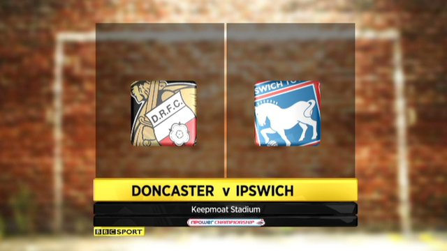 Doncaster 2-3 Ipswich