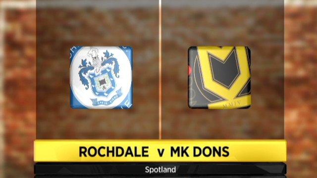 Rochdale 1-2 MK Dons