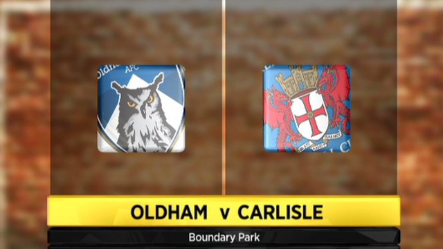 Oldham 2-1 Carlisle
