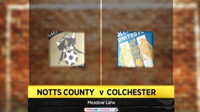 Notts County 4-1 Colchester