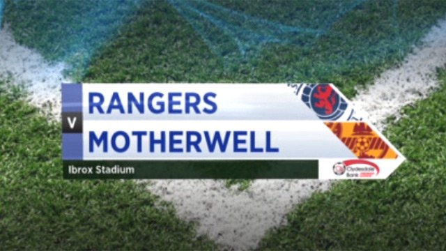 Rangers v Motherwell