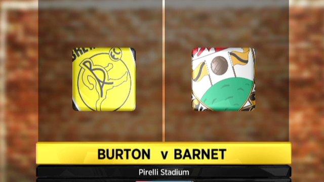 Burton 1-2 Barnet