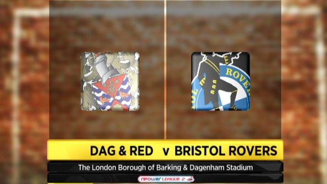 Dag & Red 4-0 Bristol Rovers