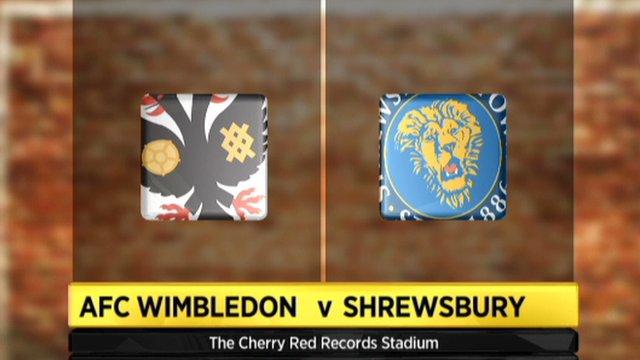 AFC Wimbledon 3-1 Shrewsbury