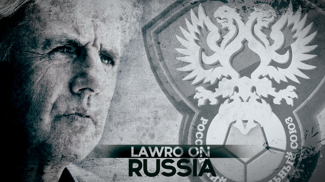 Lawro on Russia