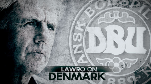 Lawro on Denmark