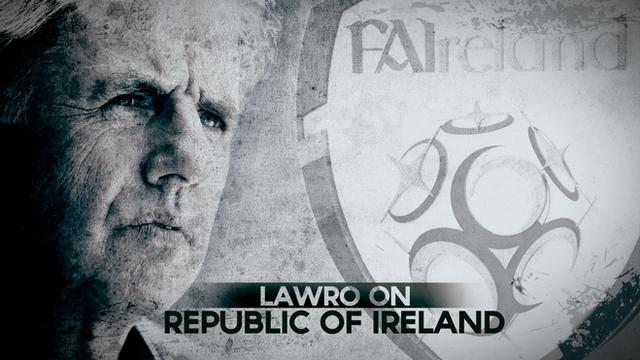 Lawro on Republic of Ireland