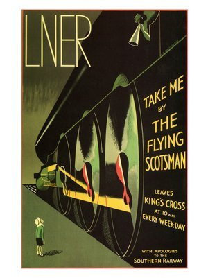 "LNER poster ""Take me by The Flying Scotsman"""