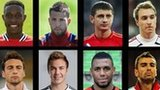 Danny Welbeck, Jordi Alba, Alan Dzagoev, Chritian Eriksen, Claudio Marchisio, Mario Gotze, Yann M'Vila, Rui Patricio