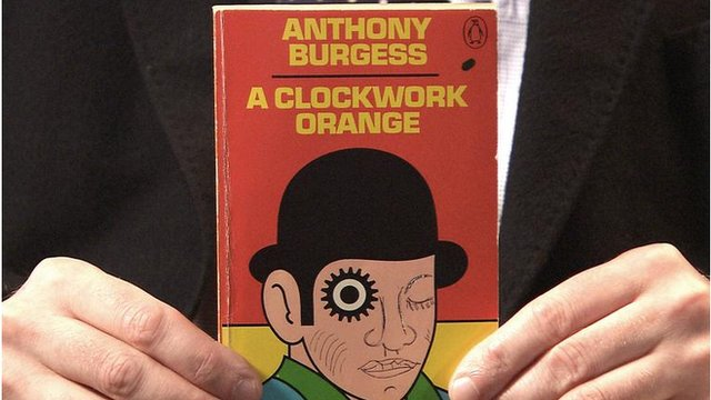 Anthony Burgess' A Clockwork Orange