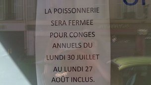 A sign in the fishmongers saying the will be closed from 30 July to 27 August