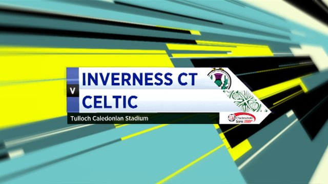 Highlights - Inverness CT 2-4 Celtic