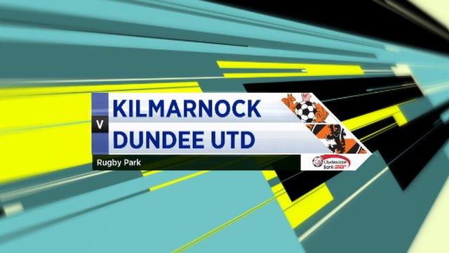 Highlights - Kilmarnock 3-1 Dundee Utd