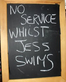 Sign: No service whilst Jess swims
