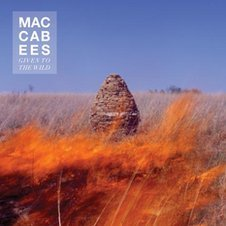 Artwork for Given to the Wild by The Maccabees