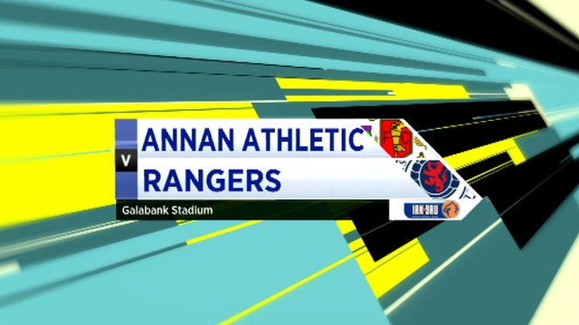 Highlights - Annan Athletic 0-0 Rangers