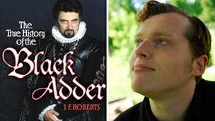 Book jacket for The True History of Blackadder and author Jem Roberts