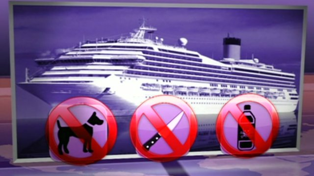 Some items banned on a cruise ship