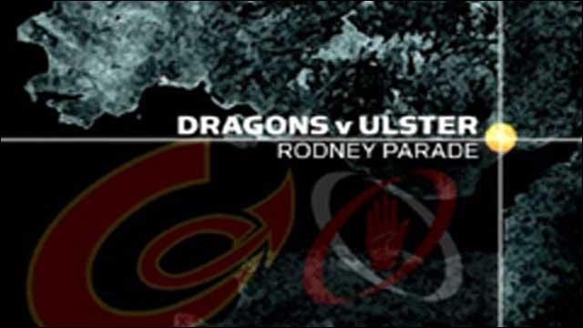 Dragons v Ulster