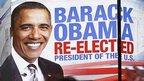 Barack Obama Re-elected poster