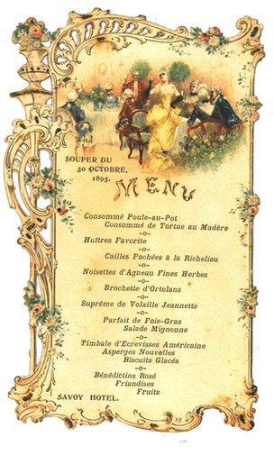 Auguste Escoffier's menu from the Savoy Hotel