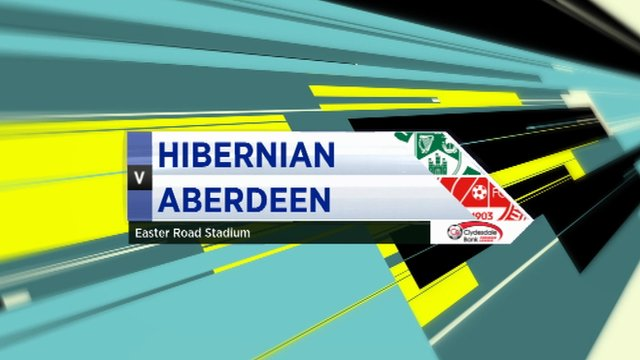 Highlights - Hibernian 0-1 Aberdeen