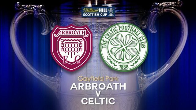 Arbroath v Celtic