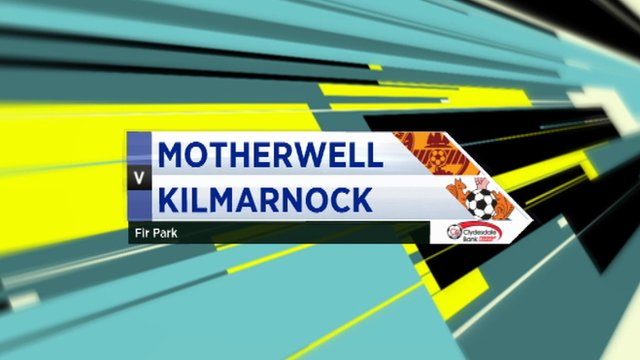 Highlights - Motherwell 2-2 Kilmarnock