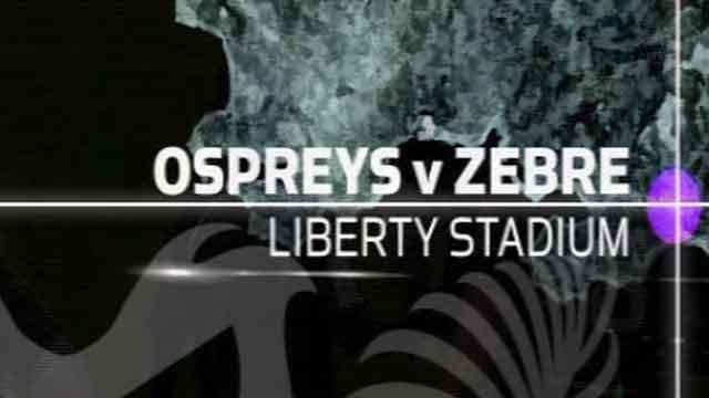 Ospreys v Zebre