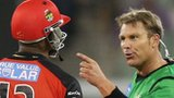 Shane Warne (right) confronts Marlon Samuels