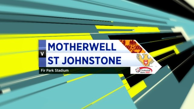 Highlights - Motherwell 3-2 St Johnstone