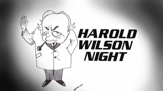 Harold Wilson Night