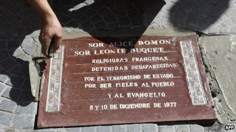 A small bronze plaque on the pavement of a central avenue in Buenos Aires marks the spot where two French nuns, Leonie Duquet and Alice Domon, were snatched by the security forces in December 1977