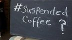 Suspended coffee scheme