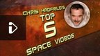 Chris Hadfield Top 5 Space Videos