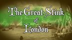 A picture of Victorian England with the words 'The Great Stink of London'
