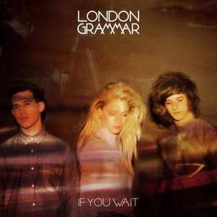 Artwork for If You Wait by London Grammar