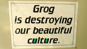 'Grog is destroying our beautiful culture.' sign