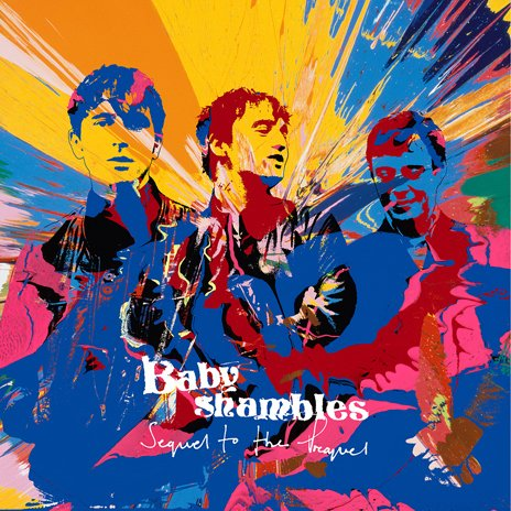 Babyshambles' Sequel to the Prequel