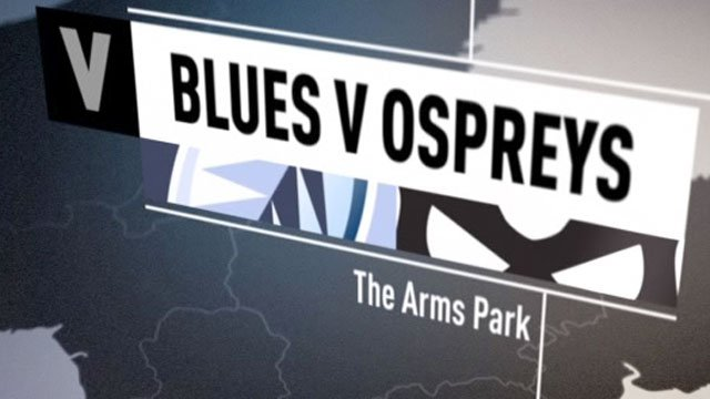 Blues v Ospreys