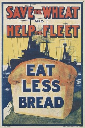Poster saying Eat Less Bread