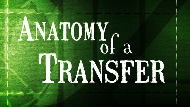 Anatomy of a transfer