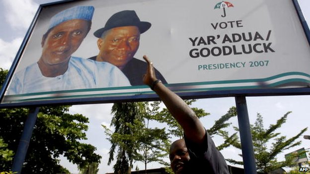 A poster for Umaru Yar'Adua and Goodluck Jonathan's PDP election campaign in 2007