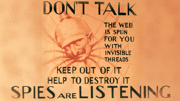 Spy paranoia in WW1: A US Army poster warning of the danger of enemy spies, c 1917