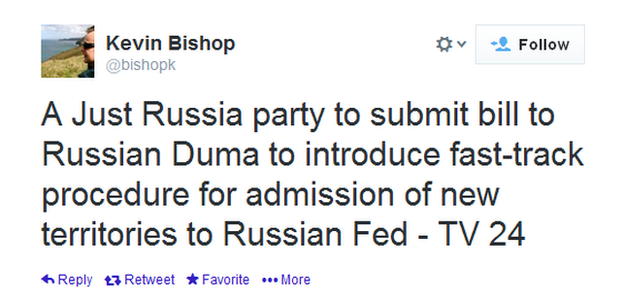 The BBC's Kevin Bishop tweets that the Just Russia party is to submit a bill to introduce a fast-track procedure to admit new territories to the Russian Federation